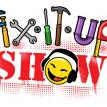 The Fix-It-Up Show